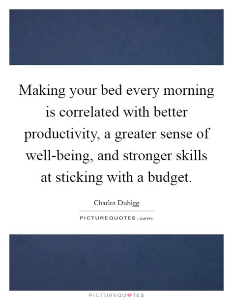will making your bed every morning change your life being morning quotes sayings being morning picture quotes