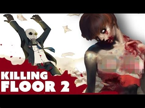 instant video play gt hot naked zombies killing floor 2 gameplay