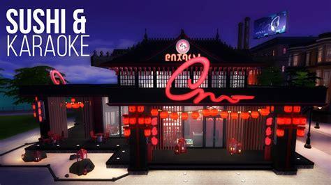 Blueprints To Build A House Sushi Amp Karaoke Bar Sims 4 House Build Youtube