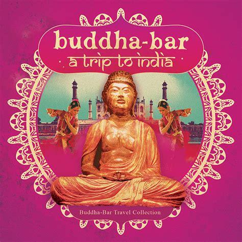 best buddha bar songs buddha bar george v eatertainment