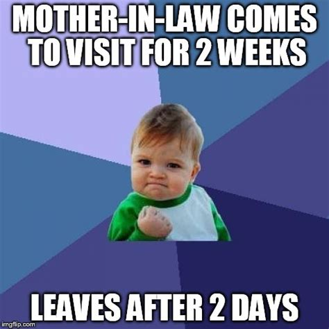 Mother In Law Meme - success kid memes imgflip