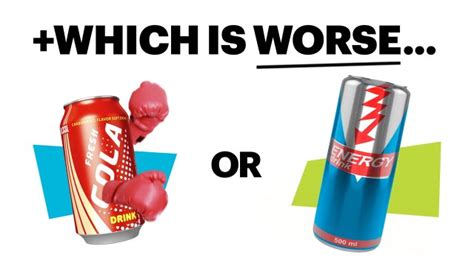 energy drink vs soda soda vs energy drinks which is worse healthy living