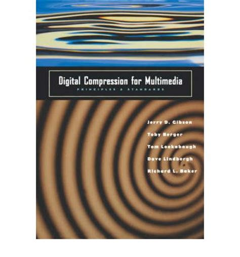 image and compression for multimedia engineering fundamentals algorithms and standards second edition image processing series books digital compression for multimedia jerry d gibson