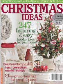 ideas mag christmas ideas magazine 2011 better homes gardens hooked on houses