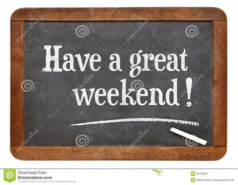 A Weekend by A Great Weekend On Blackboard Stock Image Image Of