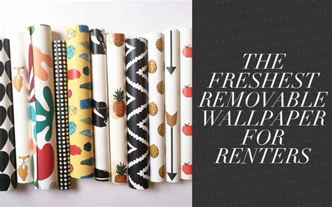 temporary wallpaper for renters for the home removable wallpaper for renters so fresh