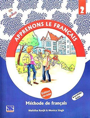 promenade mthode de franais apprenons le francais methode de francais 2 by mahitha ranjit monica singh reviews
