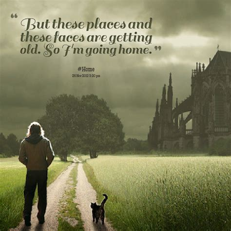 going home quotes image quotes at hippoquotes