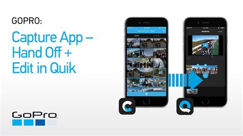 best gopro apps gopro capture app handoff edit in quik