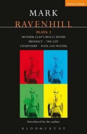 libro blackwing the ravens mark ravenhill plays 2 mother clap s molly house the cut citizenship pool no water product