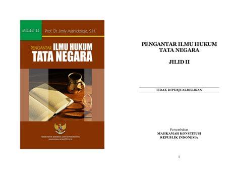 Pengantar Hukum Internasional By Jstarke Jilid 2 pengantar ilmu hukum tata negara jilid2 pdf