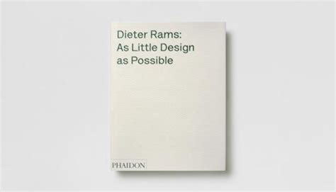libro dieter rams as little dieter rams as little design as possible the work of dieter rams buenespacio