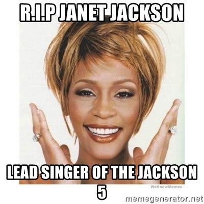Janet Jackson Meme - r i p janet jackson lead singer of the jackson 5 whitney
