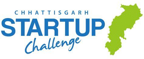 startup challenge chhattisgarh startup challenge govinfo me