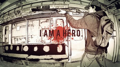i am a hero i am a hero wallpaper by thunex on