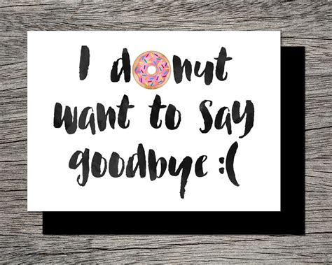 Printable Farewell Card Printable Goodbye Card I Donut Want Printable Farewell Card