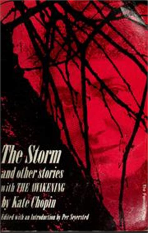 kate chopin the storm biography the storm and other stories 1974 edition open library