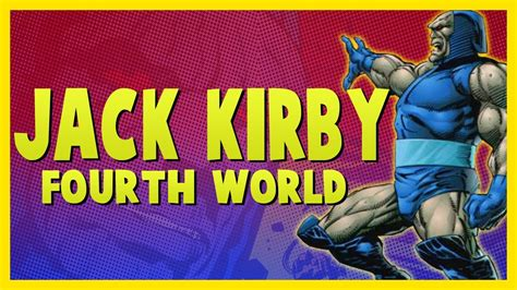 fourth world by jack 1401274757 the jack kirby fourth world darkseid everything you need to know troy s spotlight youtube