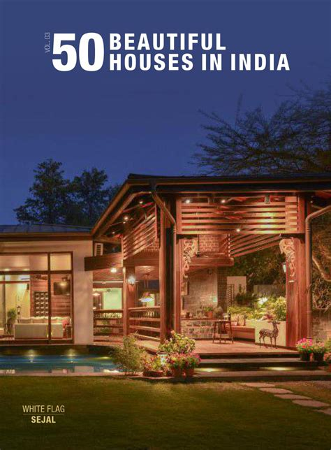 houses to buy in india 50 beautiful houses in india vol 3 by spicetree design agency issuu