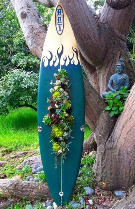 Surfboard as Succulent Planter   1001 Gardens