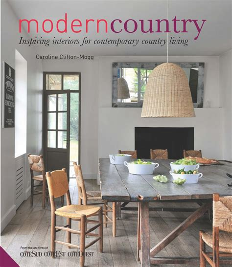 book review modern country interiors by caroline clifton