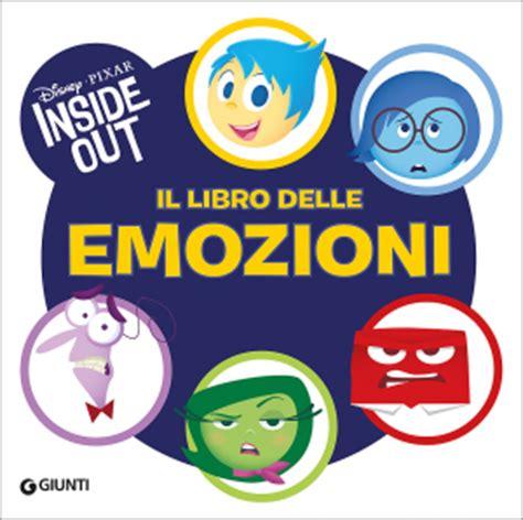 il libro delle inside out il libro delle emozioni