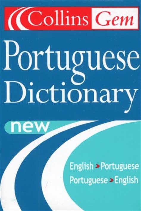 collins portuguese phrasebook and harper collins portuguese collins gem portuguese dictionary 3e