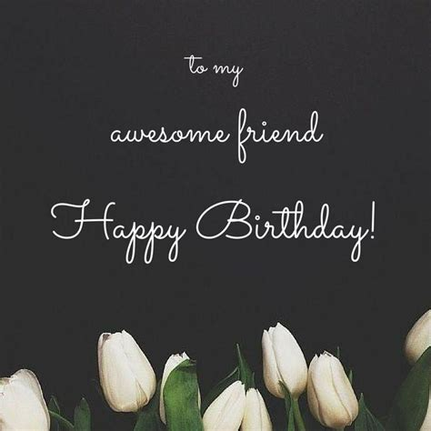 Awesome Birthday Quotes 1000 Ideas About Happy Birthday Best Friend On Pinterest