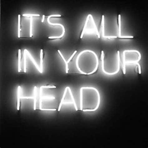 its all in your head pictures photos and images for
