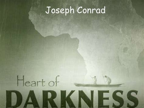 theme of heart of darkness slideshare heart of darkness di joseph conrad