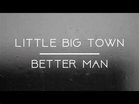 little big town everything changes mp 5 72 mb little big town better man lyrics download mp3