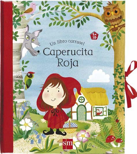 libro caperucita roja caperucita roja literatura infantil y juvenil sm
