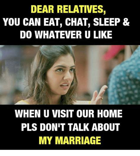 Meme About Memes - dear relatives you can eat chat sleep 8 do whatever u like