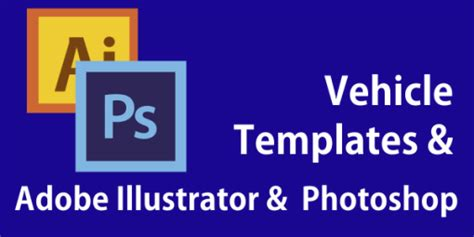 Car Templates For Adobe Illustrator | vehicle templates vehicle wraps vehicle outline collection