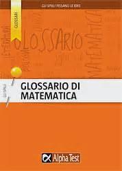 alpha test matematica glossario di matematica matematica alpha test