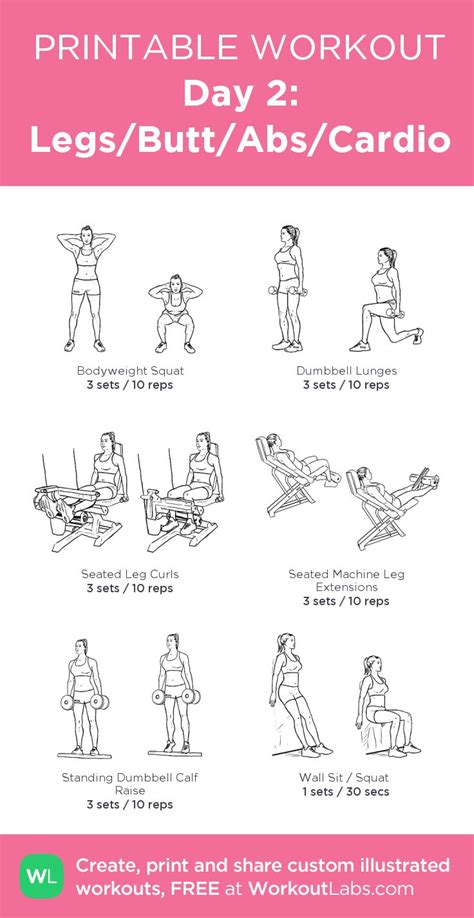 day 2 legs abs cardio my custom printable workout by workoutlabs workoutlabs