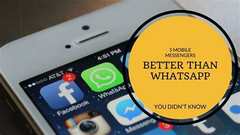 better than whatsapp 5 messenger apps better than whatsapp you didn t