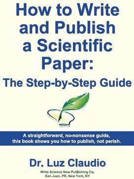 how to write a scientific paper book how to write and publish research articles dr luz