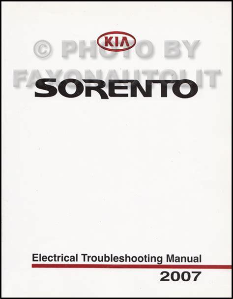 2007 Kia Sorento Owners Manual 2007 Kia Sorento Electrical Troubleshooting Manual Original