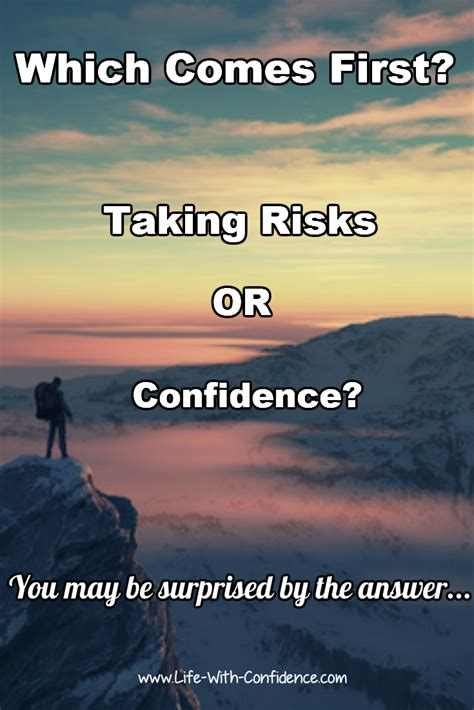 Feel Confidence take risks for confidence