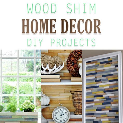 Diy Wood Home Decor Wood Shim Home Decor Diy Projects The Cottage Market