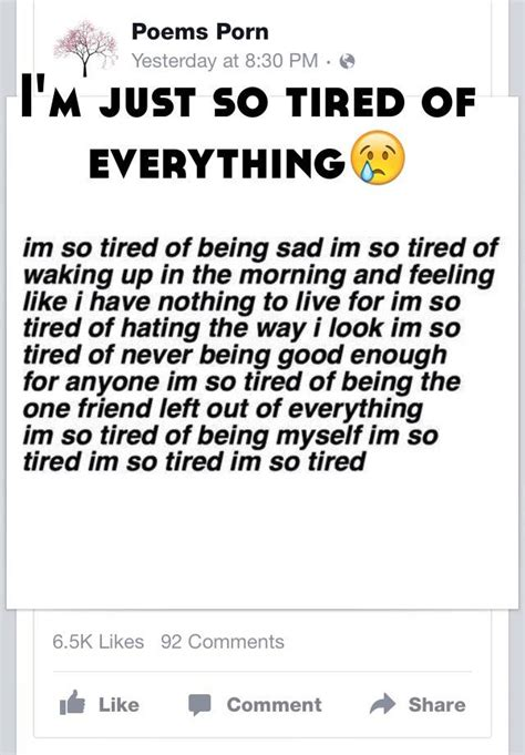 I'm just so tired of everything😢 I'm Just Tired Of Everything