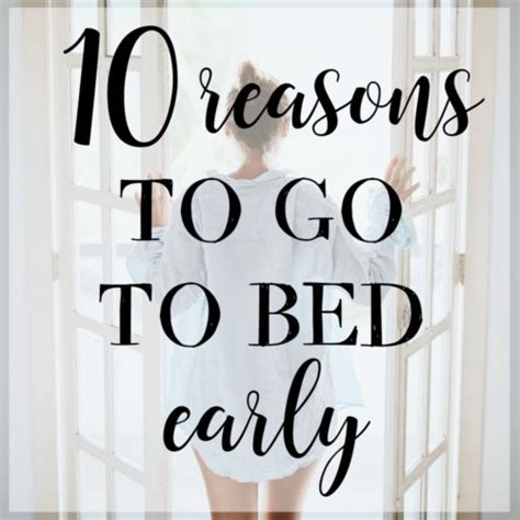 how to go to bed early 10 ways your life improves when you go to bed early gettin my healthy on