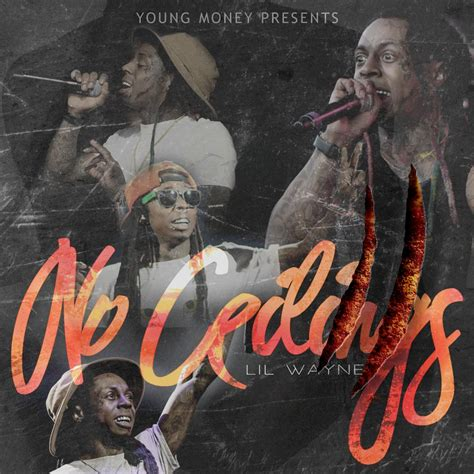 No Ceilings Lil Wayne by Lil Wayne No Ceilings 2 Official Thread Page 18