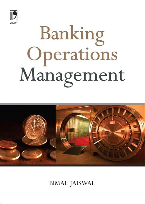 Operations Management Books For Mba by Banking Operation Management By Bimal Jaiswal