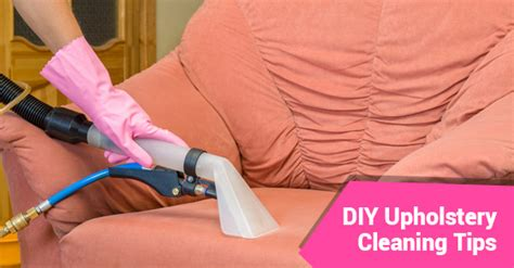 Diy Upholstery Cleaning by Upholstery Cleaning Tips For Diyers Royal Building
