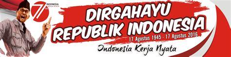 desain tema indonesia damen art desain spanduk hut kemerdekaan republik
