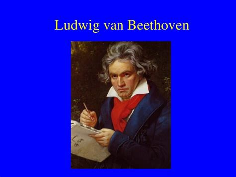 biography of beethoven ppt beethoven power point pdf