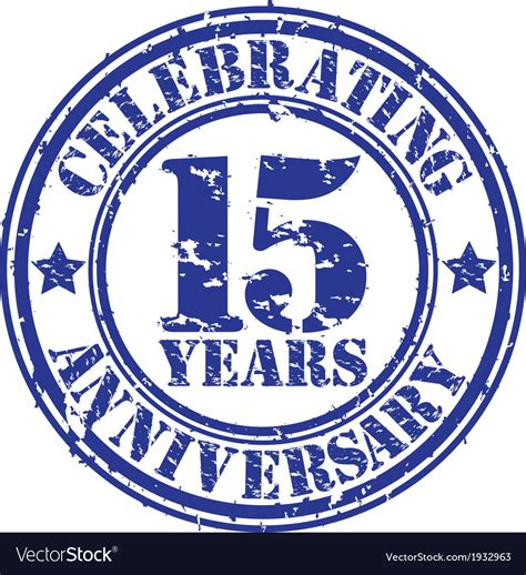 create a rubber st celebrating 15 years anniversary grunge rubber st vector image