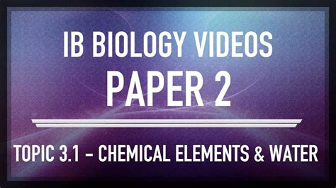Chemical Elements And Water Ib Sl Biology Past Exam
